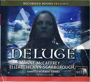 Deluge by Anne McCaffrey and Elizabeth Ann Scarborough Unabridged CD Audiobook (The Twins of Petaybee, Book 3)