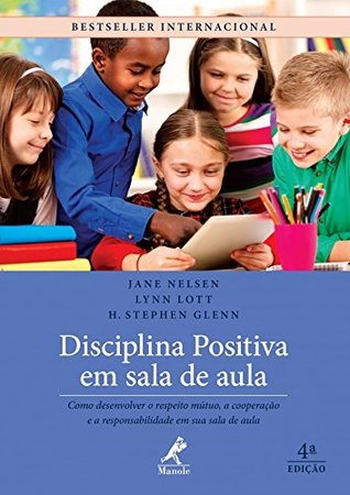 Positive Discipline In The Classroom Developing Mutual Respect