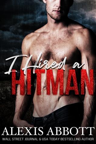 I Hired a Hitman (Hitman #8)
