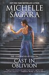Cast in Oblivion (The Chronicles of Elantra, #14)