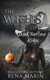 The Witches of Dark Hollow Ridge