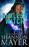 Aimless Witch (Questing Witch, #1)