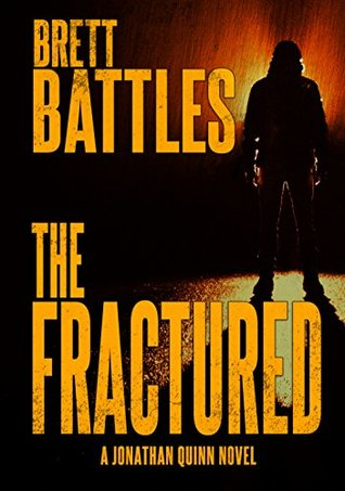 The Fractured (Jonathan Quinn #12)