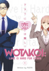 Wotakoi: Love is Hard for Otaku, Vol 1 (Otakoi: Otaku Can't Fall in Love?!)