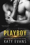 Playboy by Katy Evans