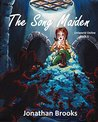 The Song Maiden (Uniworld Online, #1)