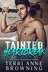Tainted Heartbreak (Tainted Knights, #3)