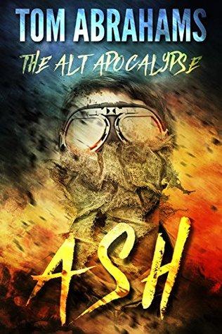 Ash (The Alt Apocalypse #1)