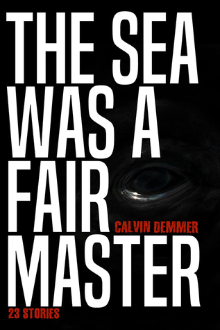 The Sea Was a Fair Master
