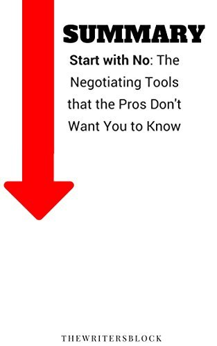 Summary: Start with No The Negotiating Tools that the Pros Don't Want You to Know