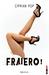 Fraiero! - vol 1