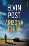 Arizona Blues by Elvin Post