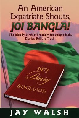 an american expatriate shouts joi bangla