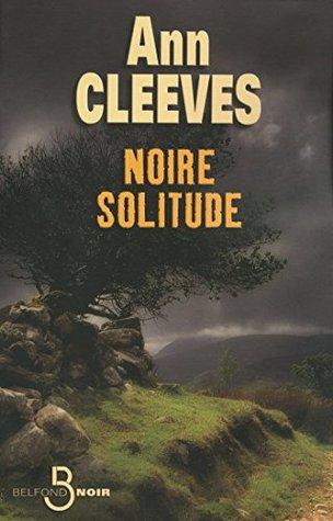Noire solitude (BELFOND NOIR)