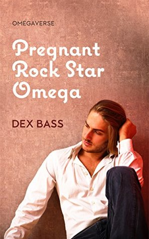Pregnant-Rock-Star-Omega-Dex-Bass
