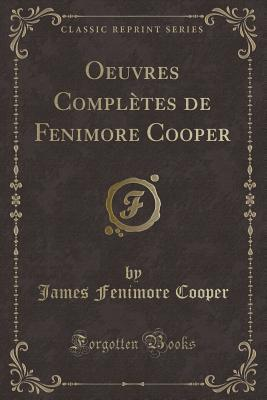 Oeuvres Compl�tes de Fenimore Cooper