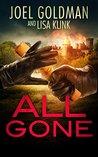 All Gone by Joel Goldman