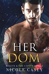 Her Dom: A Dark Romance (Beauty and the Captor Book 3)