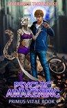 Psychic Awakening (Primus Vitae #1)