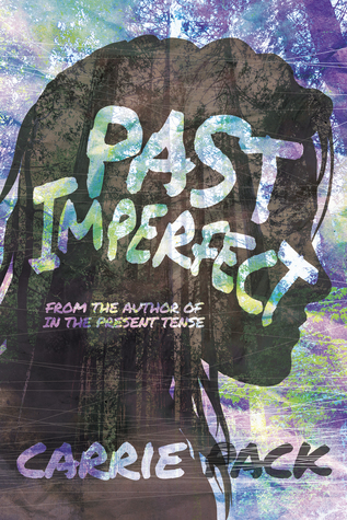 Past Imperfect (In the Present Tense #2)