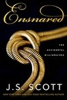 Ensnared (The Accidental Billionaires, #1)