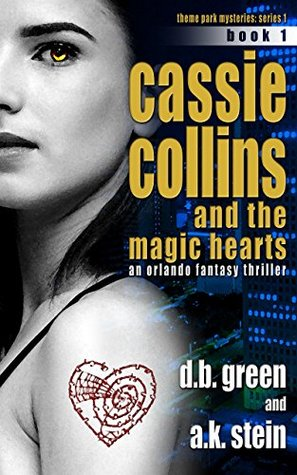 Cassie Collins and the Magic Hearts #1 (Theme Park Mysteries Series 1)