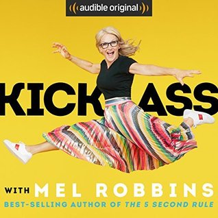 Kick Ass with Mel Robbins