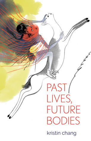 Past Lives, Future Bodies