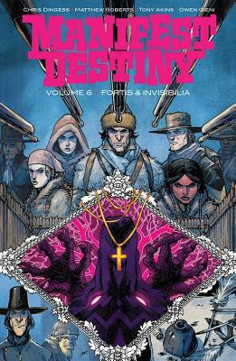 Manifest Destiny, Vol. 6