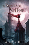 A Serenade for Selene
