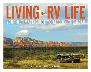 Living the RV Life: Your Ultimate Guide to Life on the Road