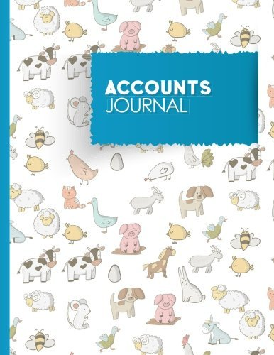 Accounts Journal: Account Book Journal, Bookkeeping Ledger For Small Business, General Accounting Journal, Cute Farm Animals Cover: Volume 88