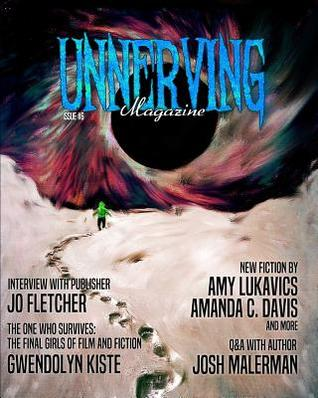 Unnerving Magazine Issue #6