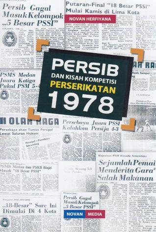 Persib dan Kisah Kompetisi Perserikatan 1978