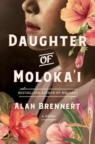 Daughter of Moloka'i (Moloka'i, #2)