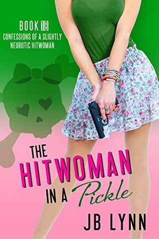 The Hitwoman in a Pickle
