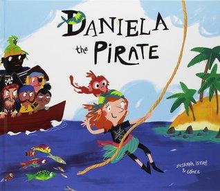 Daniela the Pirate por Susanna Isern
