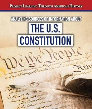 Analyzing Sources of Information about the U.S. Constitution