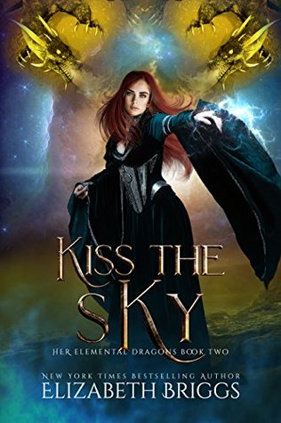 Kiss the Sky (Her Elemental Dragons, #2)