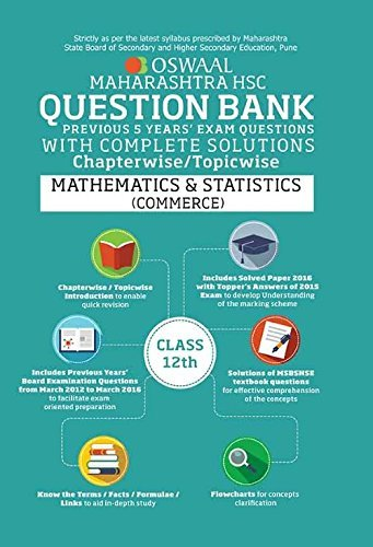 Oswaal Maharashtra HSC Question Bank with Complete Solution for Class 12 Mathematics and Statistics Commerce
