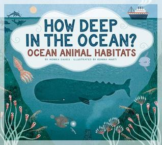 How Deep in the Ocean?: Ocean Animal Habitats