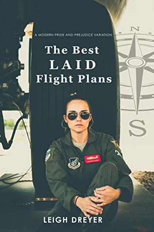 Best Laid Flight Plans, Leigh Dreyer, excerpt, giveaway, Jane Austen, Austen in August, Pride and Prejudice, jaff, jane austen sequels, jane austen fanfiction