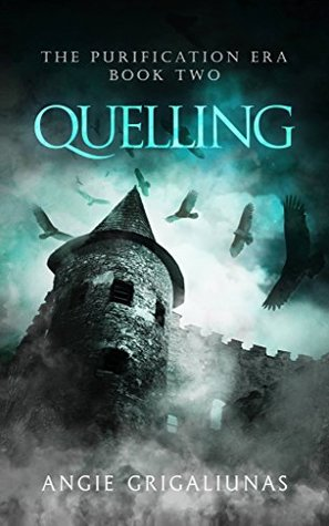 Quelling by Angie Grigaliunas