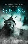 Quelling (The Purification Era, Book #2)