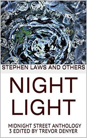 Night Light: Midnight Street Anthology 3