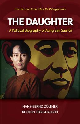 The Daughter: A Political Biography of Aung San Suu Kyi