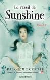 Le réveil de Sunshine by Paige McKenzie