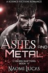 Ashes and Metal (Cyborg Shifters, #5)