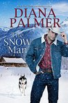 The Snow Man by Diana Palmer