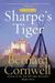 Sharpe's Tiger by Bernard Cornwell